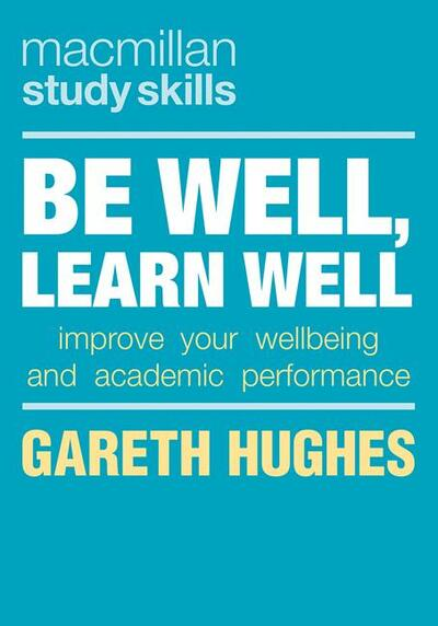 Be Well, Learn Well